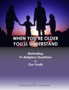 When You're Older You'll Understand — Rekindling the Religious Questions of Our Youth
